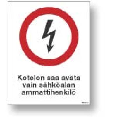 Kotelon saa avata vain sähköalan ammattihenkilö