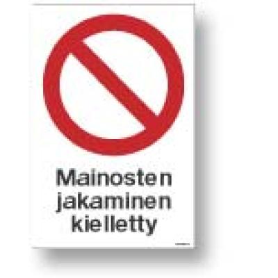 Mainosten jakaminen kielletty