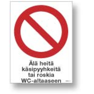 Älä heitä käsipyyhkeitä tai roskia WC-altaaseen