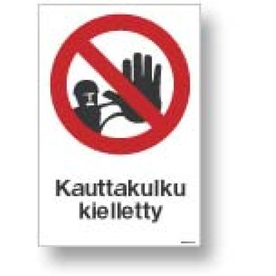 Kauttakulku kielletty
