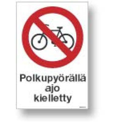 Polkupyörällä ajo kielletty