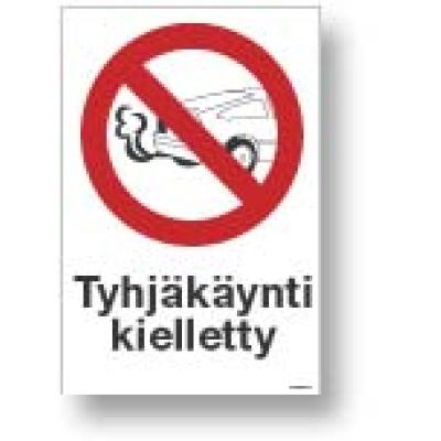 Tyhjäkäynti kielletty