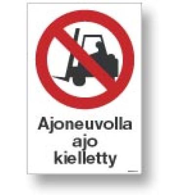 Ajoneuvolla ajo kielletty