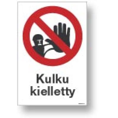 Kulku kielletty